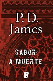 Sabor a muerte (Adam Dalgliesh 7) ebook by P.D. James