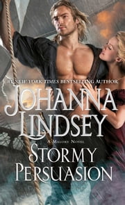 Stormy Persuasion - A Malory Novel ebook by Johanna Lindsey
