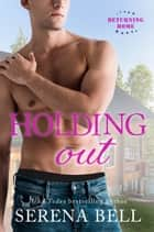 Holding Out ebook by