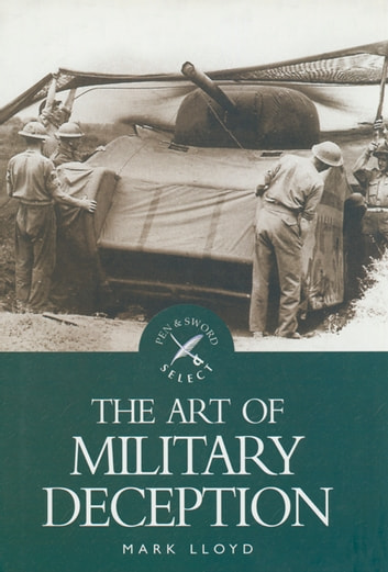 The Art of Military Deception ebook by Mark  Lloyd