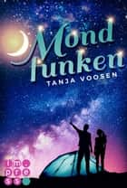 Mondfunken ebook by Tanja Voosen