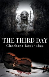 The Third Day ebook by Chochana Boukhobza