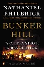 Bunker Hill ebook by Nathaniel Philbrick
