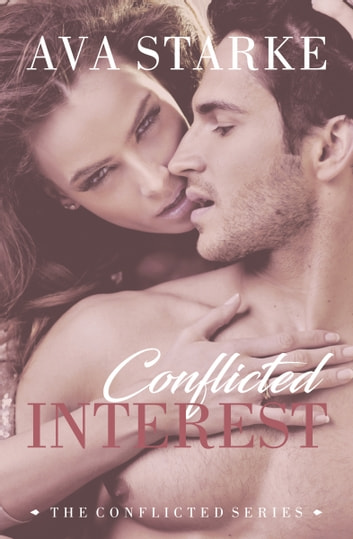 Conflicted Interest ebook by Ava Starke