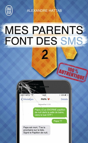Mes parents font des SMS (Tome 2) ebook by Alexandre Hattab