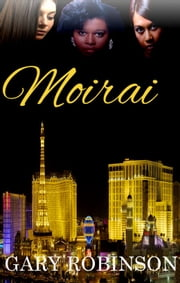 Moirai ebook by Gary Robinson