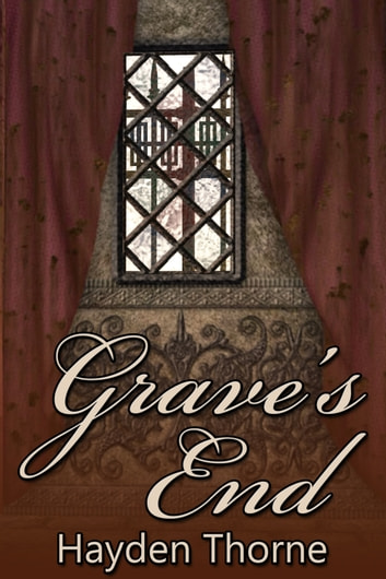 Grave's End ebook by Hayden Thorne