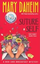 Suture Self ebook by Mary Daheim