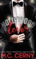 Hollywood Lover ebook by M.C. Cerny