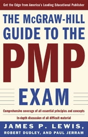 THE MCGRAW-HILL GUIDE TO THE PMP EXAM ebook by Robert Dudley,Paul Jerram,James Lewis