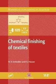 Chemical Finishing of Textiles ebook by W D Schindler,P J Hauser