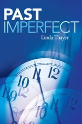 Past Imperfect ebook by Linda Thayer