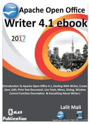 Apache open office writer 4.1 eBook. - Introduction to open office writer ebook by Lalit Kumar Mali