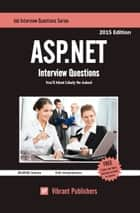 ASP.NET Interview Questions You'll Most Likely Be Asked ebook by Vibrant Publishers