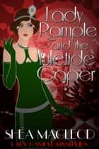 Lady Rample and the Yuletide Caper - A Humorous Holiday Cozy Mystery ebook by Shéa MacLeod