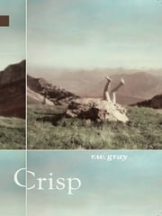 Crisp ebook by R.W. Gray