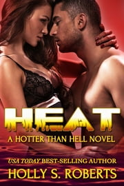 Heat - Outlaw Romance ebook by Holly S. Roberts