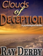 Clouds of Deception ebook by Ray Derby