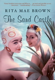 The Sand Castle ebook by Rita Mae Brown