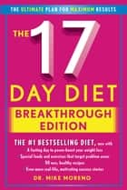 The 17 Day Diet Breakthrough Edition eBook by Dr. Mike Moreno