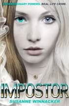 Impostor - Book 1 ebook by Susanne Winnacker