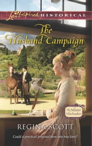 The Husband Campaign ebook by Regina Scott