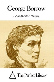 George Borrow ebook by Edward Thomas