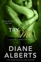 Try Me ebook by Diane Alberts