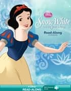 Snow White and the Seven Dwarfs Read-Along Storybook ebook by Disney Book Group