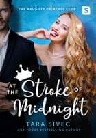 At the Stroke of Midnight ebook by Tara Sivec