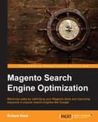 Magento Search Engine Optimization ebook by Robert Kent