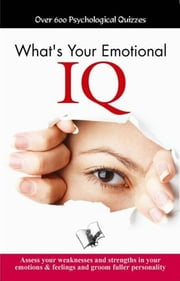 What's your Emotional I.Q. ebook by Aparna Chattopadhyay