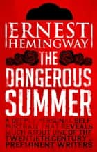 Dangerous Summer ebook by Ernest Hemingway