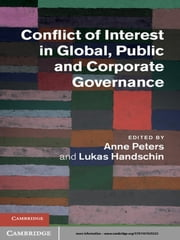 Conflict of Interest in Global, Public and Corporate Governance ebook by Anne Peters,Lukas Handschin