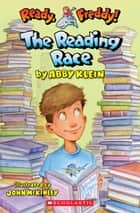 Ready, Freddy! #27: The Reading Race ebook by Abby Klein,John McKinley