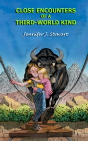 Close Encounters of a Third-World Kind ebook by Jennifer J. Stewart