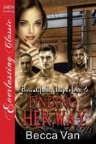 Finding Her Way ebook by Becca Van