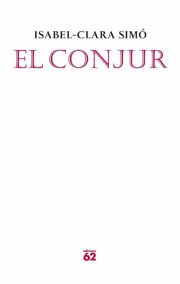 El conjur ebook by Isabel-Clara Simó Monllor