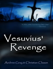 Vesuvius' Revenge ebook by Christian Clason,Andrew Gray