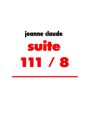 suite 111 / 8 eBook by jeanne claude