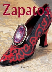 Zapatos ebook by Kobo.Web.Store.Products.Fields.ContributorFieldViewModel