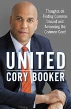 United ebook by Cory Booker