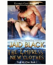 The Empress' New Clothes ebook by Jaid Black