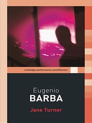 Eugenio Barba ebook by Jane Turner