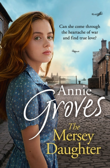 The Mersey Daughter ebook by Annie Groves