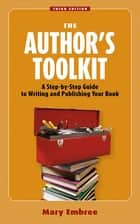 The Author's Toolkit ebook by Mary Embree