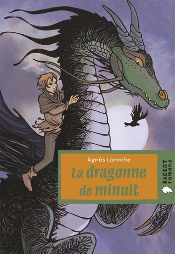 La dragonne de minuit ebook by Agnès Laroche