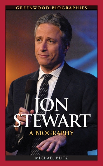 Jon Stewart: A Biography ebook by Michael Blitz