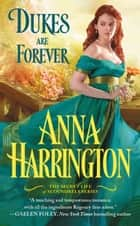 Dukes Are Forever ebook by Anna Harrington