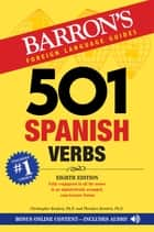 501 Spanish Verbs ebook by Christopher Kendris Ph.D., Theodore Kendris Ph.D.